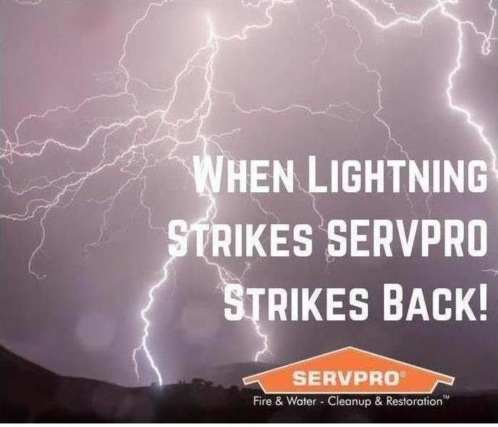 "Image of lightning with the text ""When lightning strikes SERVPRO strikes back."""